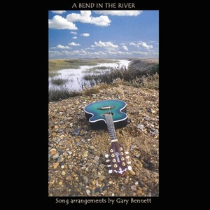 Виниловая пластинка Rega Gary Bennett - A Bend in the River